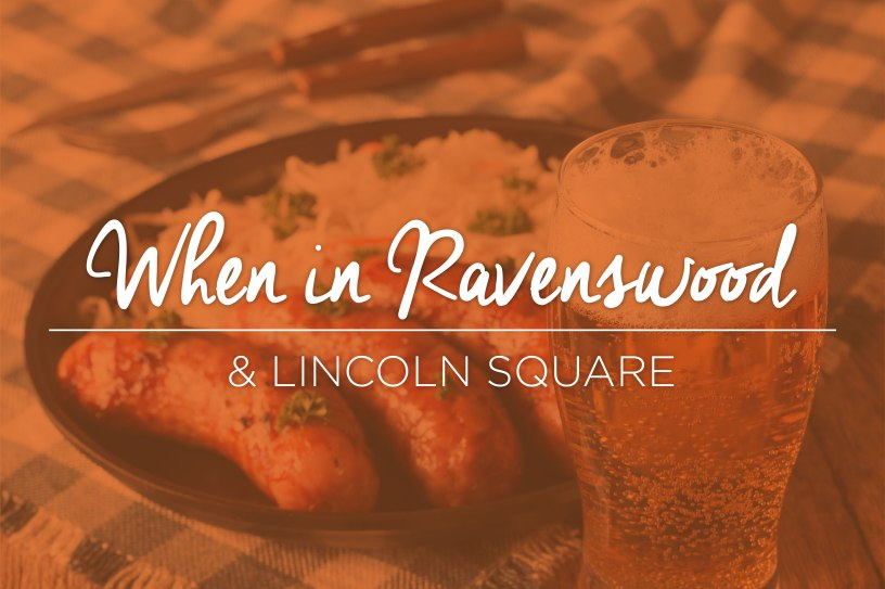feature_photos_when-in-ravenswood-lincoln-square